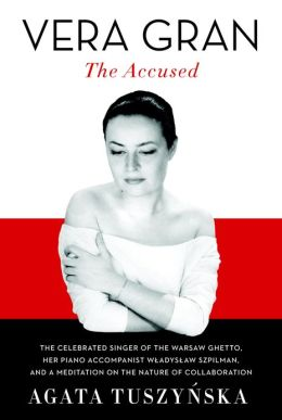 Vera Gran-The Accused