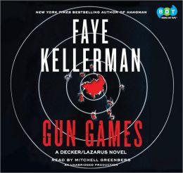 Gun Games (Peter Decker and Rina Lazarus Series #20)