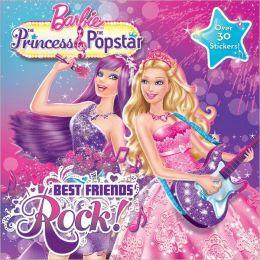 Best Friends Rock (Barbie Series)