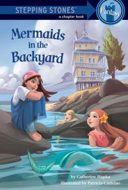 Mermaids in the Backyard