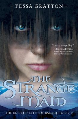 The Strange Maid (United States of Asgard Series #2)