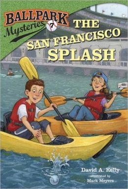The San Francisco Splash (Ballpark Mysteries Series #7)