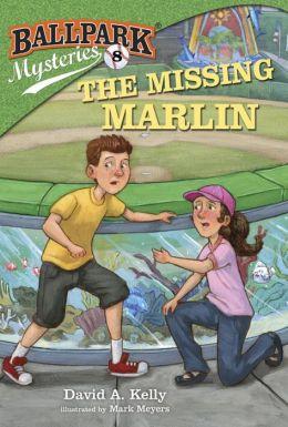 The Missing Marlin (Ballpark Mysteries Series #8)