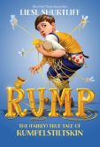 Book Cover Image. Title: Rump:  The True Story of Rumpelstiltskin, Author: Liesl Shurtliff