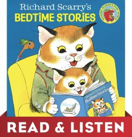 Richard Scarry's Bedtime Stories: Read & Listen Edition