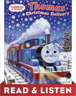 Thomas's Christmas Delivery (Thomas & Friends): Read & Listen Edition