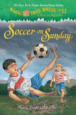 Soccer on Sunday (Magic Tree House Series #52)
