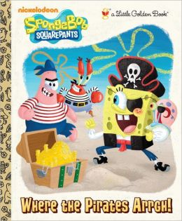 Where the Pirates Arrgh! (SpongeBob SquarePants)