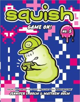 Game On! (Squish Series #5)