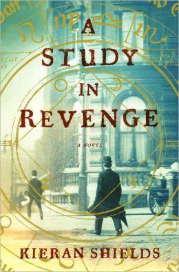 A Study in Revenge: A Novel