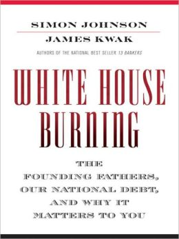 White House Burning: Why America Can't Solve Its Debt Problemm