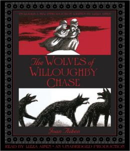 The Wolves of Willoughby Chase (Wolves Chronicles Series #1)