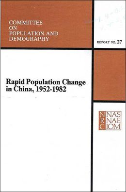 Rapid Population Change in China, 1952-1982