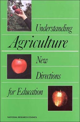 Understanding Agriculture: New Directions for Education