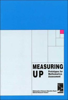 Measuring Up: Prototypes for Mathematics Assessment