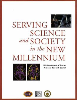 Serving Science and Society Into the New Millenium
