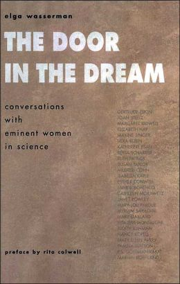 The Door in the Dream: Conversations with Eminent Women in Science