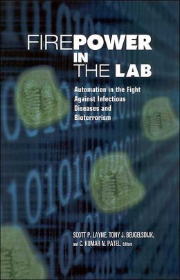 Firepower in the Lab: Automation in the Fight Against Infectious Diseases and Bioterrorism