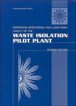 Improving Operations and Long-Term Safety of the Waste Isolation Pilot Plant: Interim Report