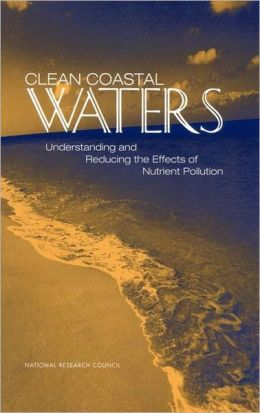 Clean Coastal Waters: Understanding and Reducing the Effects of Nutrient Pollution
