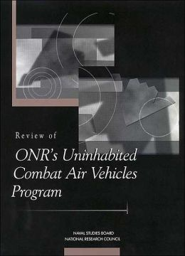 Review of ONR's Uninhabited Combat Air Vehicles Program