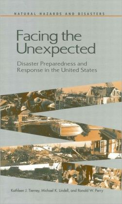 Facing the Unexpected: Disaster Preparedness and Response in the United States