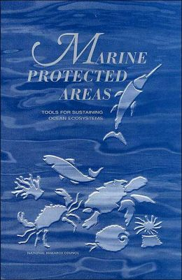 Marine Protected Areas: Tools for Sustaining Ocean Ecosystem