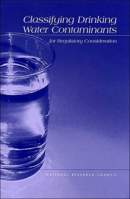 Classifying Drinking Water Contaminants for Regulatory Consideration