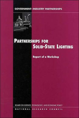 Partnerships for Solid-State Lighting: Report of a Workshop