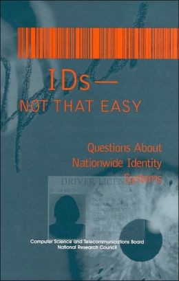 IDS--Not That Easy: Questions about Nationwide Identity