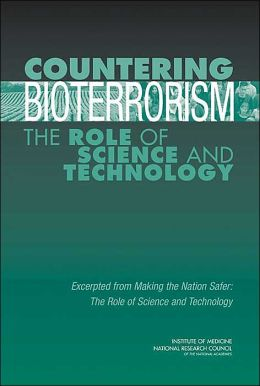 Countering Bioterrorism: The Role of Science and Technology
