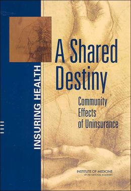 A Shared Destiny: Community Effects of Uninsurance