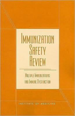 Immunization Safety Review: Multiple Immunizations and Immune Dysfunction