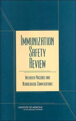 Immunization Safety Review: Influenza Vaccines and Neurological Complications
