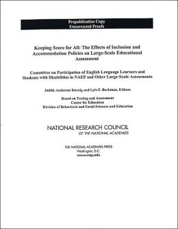 Keeping Score for All: The Effects of Inclusion and Accommodation Policies on Large-Scale Educational Assessment