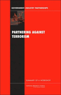 Partnering Against Terrorism: Summary of a Workshop