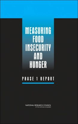 Measuring Food Insecurity and Hunger: Phase 1 Report