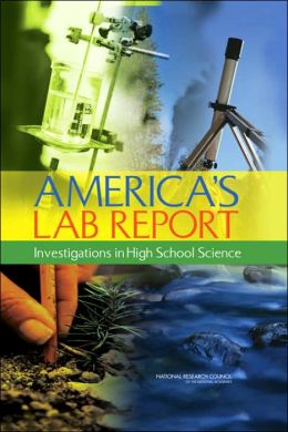 America's Lab Report: Investigations in High School Science