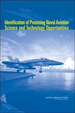 Identification of Promising Naval Aviation Science and Technology Opportunities
