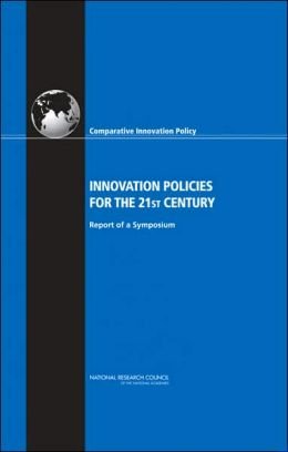 Innovation Policies for the 21st Century: Report of a Symposium