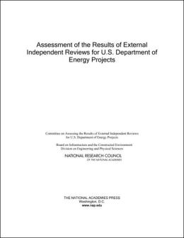 Assessment of the Results of External Independent Reviews for U.S. Department of Energy Projects