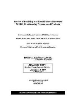 Review of Disability and Rehabilitation Research: NIDRR Grantmaking Processes and Products