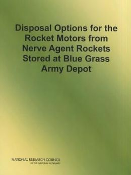 Disposal Options for the Rocket Motors From Nerve Agent Rockets Stored at Blue Grass Army Depot