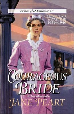 Courageous Bride: Montclair in Wartime, 1939-1946