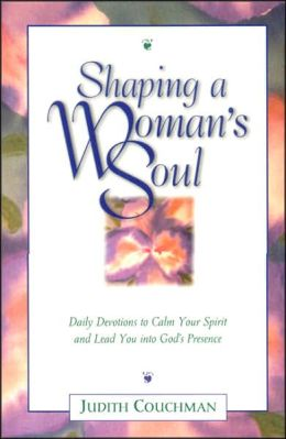 Shaping a Woman's Soul