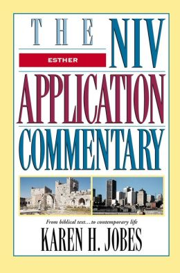 Esther: The NIV Application Commentary