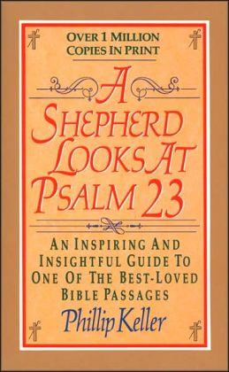A Shepherd Looks at Psalm 23, Keller, W. Phillip, 0310274435, Book, Good
