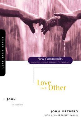 1 John: Love Each Other
