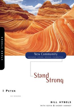1 Peter: Stand Strong