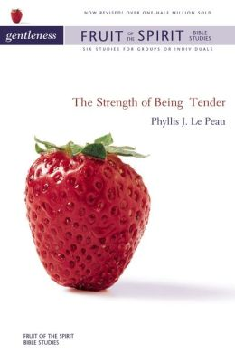 Gentleness: The Strength of Being Tender